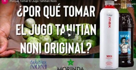 jugo Tahitian noni